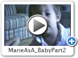 Marie As A  Baby Part 2